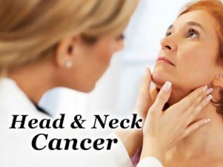 Φωτογραφία για Προσέξτε τα συμπτώματα του Καρκίνου Κεφαλής και Τραχήλου. Ποιοι οι παράγοντες κινδύνου;