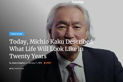 Michio Kaku: Πως θα είναι η ζωή μας σε 20 χρόνια