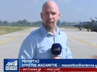 Φωτογραφία για Αξίζει να το δείτε: ''Στην φωλιά των φαντομάδων''. Μοναδικό ρεπορτάζ του Στρατιωτικού Συντάκτη Χρήστου Μαζανίτη στον ΑΝΤ1
