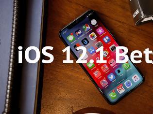 Φωτογραφία για Η Apple κυκλοφόρησε την τρίτη beta έκδοση του iOS 12.1 για προγραμματιστές