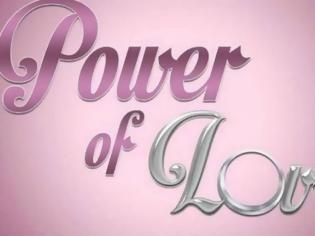 Φωτογραφία για Τέλος το «Power of love». Τι παίρνει τη θέση του στον ΣΚΑΪ;