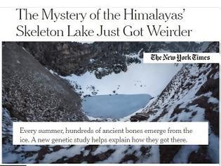 Φωτογραφία για Λίμνη των σκελετών: Βρέθηκαν και ελληνικοί σκελετοί εκατοντάδων ετών στα Ιμαλάια