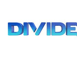 Φωτογραφία για ''Divided'': Ας γνωρίσουμε το κόνσεπτ!