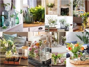 Φωτογραφία για Λουλούδια και γυάλινα βάζα. Το πιο φυσικό και όμορφο διακοσμητικό για κάθε χώρο