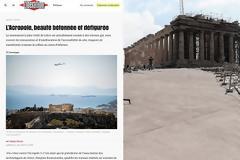 «Ακρόπολη ...τσιμενταρισμένη  ομορφιά» - Ρεπορτάζ της Liberation για τις αισθητικά πανάθλιες παρεμβάσεις στον Ιερό Βράχο