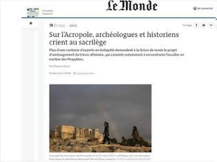 Φωτογραφία για Μετά τη Liberation, και η Le Monde μιλά για αισθητική καταστροφή από τις άθλιες παρεμβάσεις στην Ακρόπολη