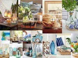 Φωτογραφία για Εύκολες και οικονομικές καλοκαιρινές διακοσμήσεις με γυάλινα αντικείμενα