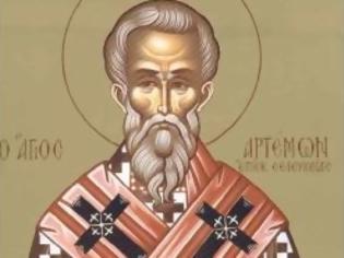 Φωτογραφία για Εορτή του Αγίου Αρτέμωνος, του Επισκόπου
