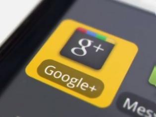 Φωτογραφία για Άλλαξε σημαντικά το Google+