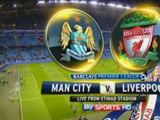 Φωτογραφία για Δείτε ζωντανά Manchester city-Liverpool σε livestreaming