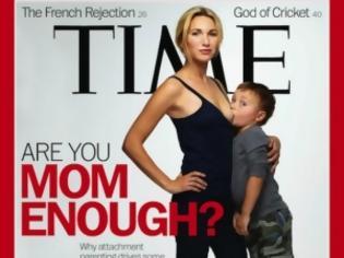 Φωτογραφία για Θύελλα αντιδράσεων για το εξώφυλλο του Time με τον 3χρονο που θηλάζει