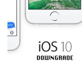 Φωτογραφία για Πως θα επαναφέρετε το iPhone σας από το ios 10 στο 9