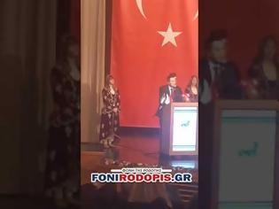 Φωτογραφία για Ανθελληνικό παραλήρημα δημάρχου της Θράκης σε εκδήλωση στην Τουρκία (pics+vid)